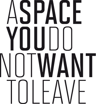 A space you do not want to leave.